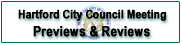Hartford City Council Meeting Previews and Reviews